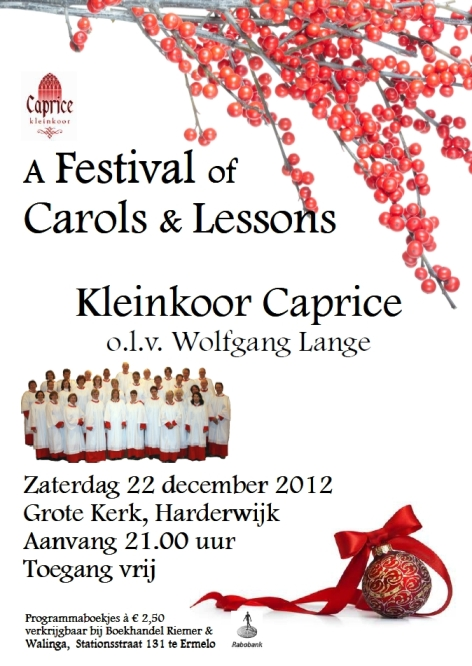 A Festival of Carols  Lessons Kleinkoor Caprice 2012